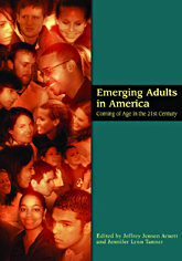 Emerging Adults in America: Coming of Age in the 21st Century book jacket.